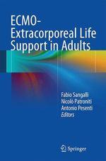 ECMO-Extracorporeal Life Support in Adults  - Fabio Sangalli - Nicolo Patroniti - Antonio Pesenti