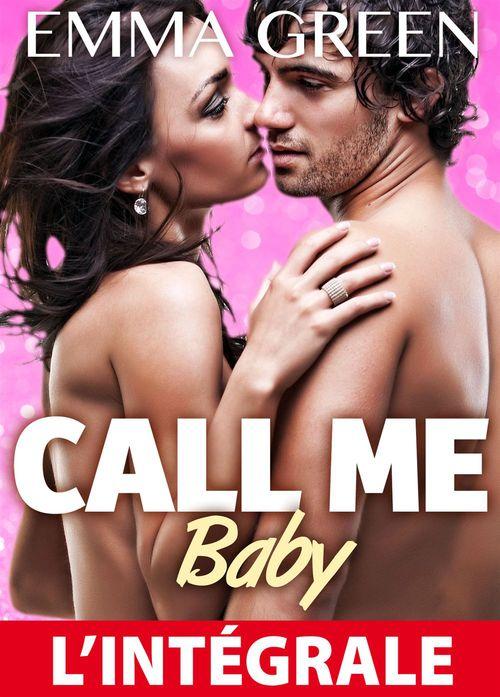 Call me Baby ; l'intégrale