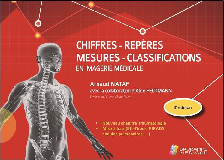 Chiffres-repères-mesures-classifications en imagerie médicale (3e édition)