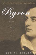 Byron  - Benita Eisler