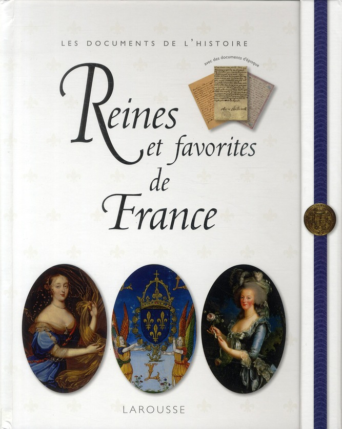 Reines Et Favorites De France (Edition 2010)