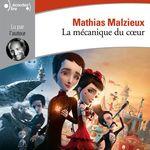 Vente AudioBook : La mécanique du coeur  - Mathias Malzieu