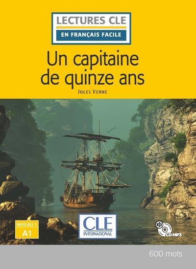 FLE ; un capitaine de 15 ans ; niveau A1 (2e édition)