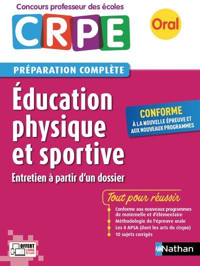 éducation physique et sportive ; CRPE ; préparation complète ; oral (édition 2017)