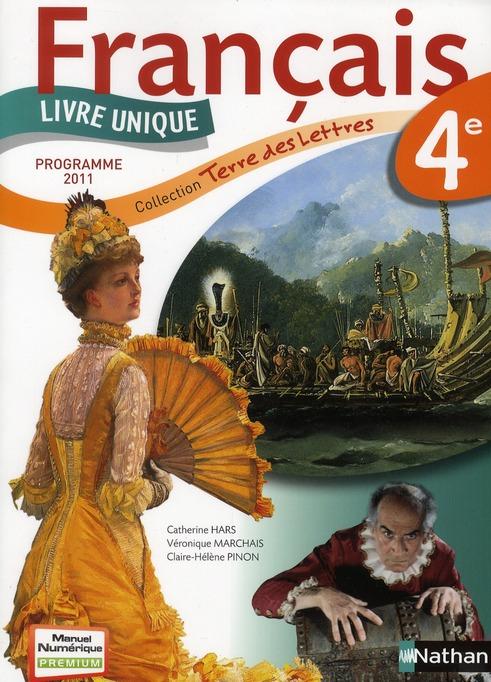 Terre Des Lettres Francais 4eme Livre De L Eleve Edition 2011 Boilevin Hars Marchais Nathan Grand Format Attitude