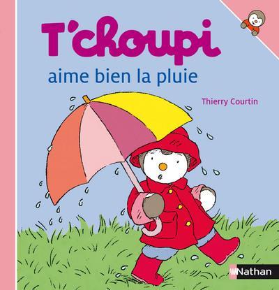 N08 - T'Choupi Aime Bien La Pluie