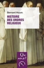 Vente Livre Numérique : Histoire des ordres religieux  - Bernard Hours
