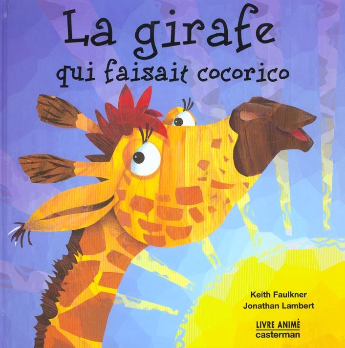 La girafe qui faisait cocorico