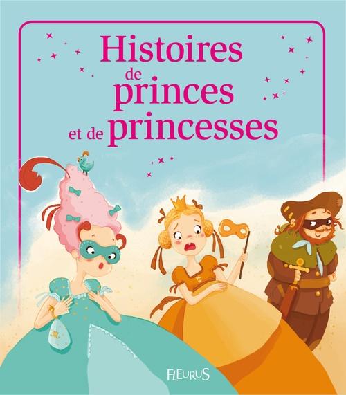 Vente EBooks : Histoires de princes et princesses  - Emmanuelle Lepetit  - Charlotte Grossetête  - Eleonore CANNONE  - Anne Gravier  - Elisabeth Gausseron  - Nat  - Sophie de Mullenheim