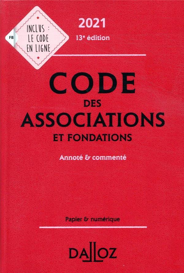 Code des associations et fondations, annoté et commenté (édition 2021)