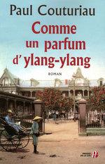 Vente EBooks : Comme un parfum d'ylang-ylang  - Paul Couturiau