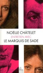 Vente EBooks : Entretien avec le marquis de Sade  - Noëlle Châtelet