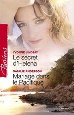 Vente Livre Numérique : Le secret d'Helena - Mariage dans le Pacifique (Harlequin Passions)  - Natalie Anderson - Yvonne Lindsay