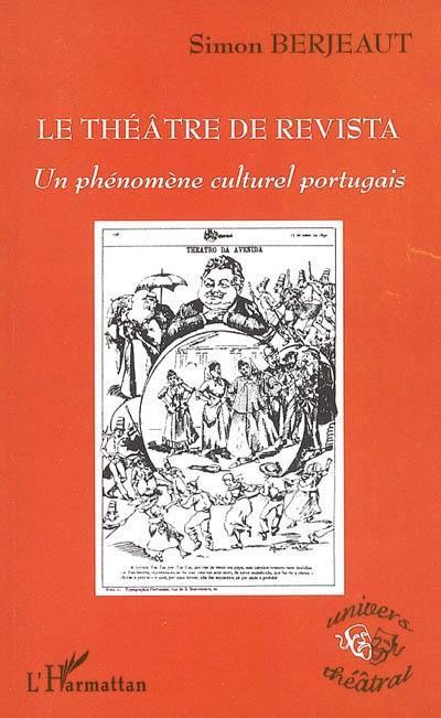 Le theatre de revista - un phenomene culturel portugais