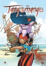 Vente Livre Numérique : Tangomango - Tome 1 - Les Premiers Pirates  - Adriàn