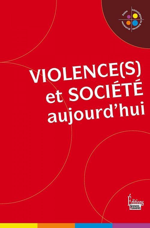 Violence et société aujourd'hui