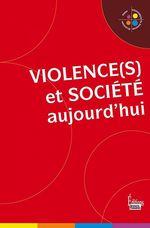 Vente EBooks : Violence et société aujourd'hui  - Collectif
