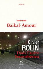 Vente EBooks : Baïkal-Amour  - Olivier Rolin