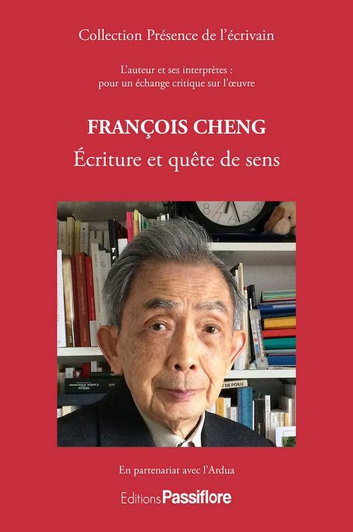 Francois Cheng ; écriture poétique et quête de sens