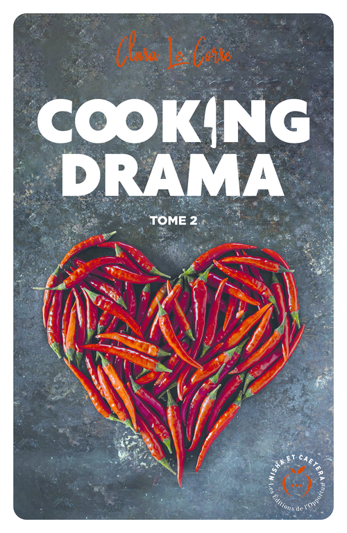 Cooking drama - tome 2