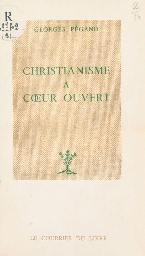 Christianisme à coeur ouvert