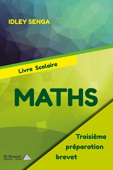 Maths ; 3e ; préparation brevet ; livre scolaire