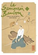 Couverture de Le Samourai Bambou - Tome 1
