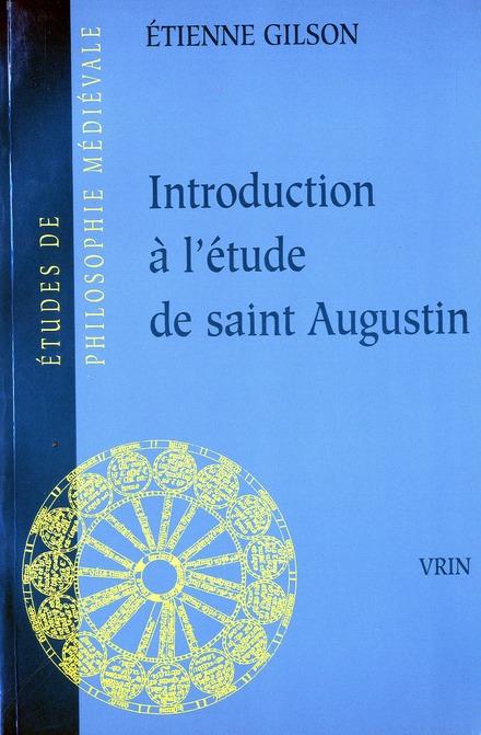 Introduction à l'étude de saint-Augustin