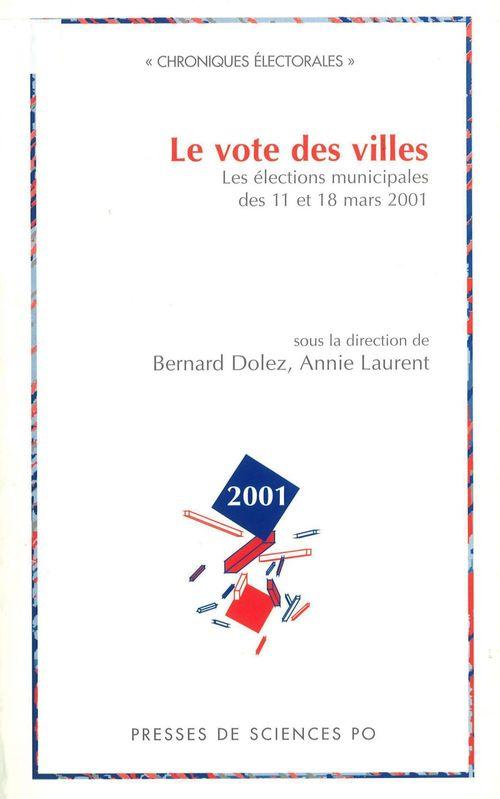 Le vote des villes  - Annie Laurent  - Bernard Dolez