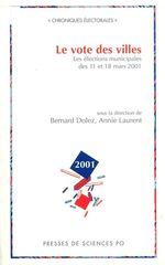 Le vote des villes  - Bernard Dolez - Annie Laurent