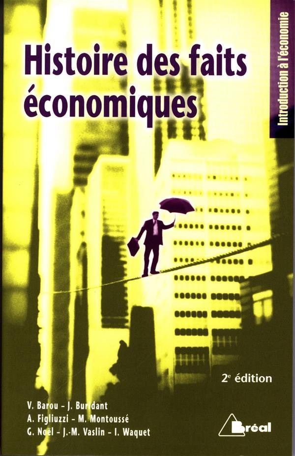 Histoire des faits economiques (2e édition)