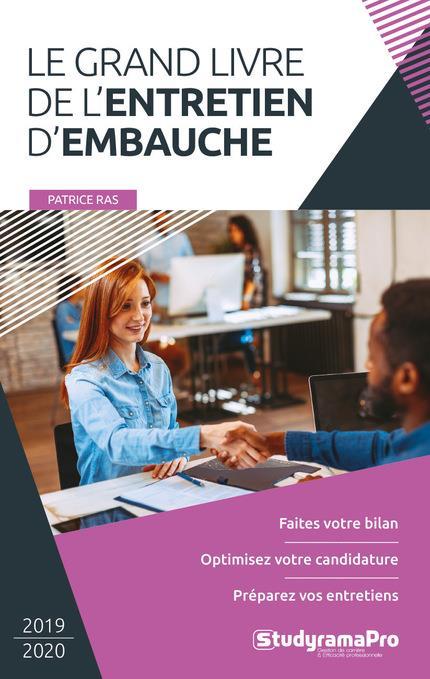 RAS PATRICE - LE GRAND LIVRE DE L'ENTRETIEN D'EMBAUCHE  -  2019-2020