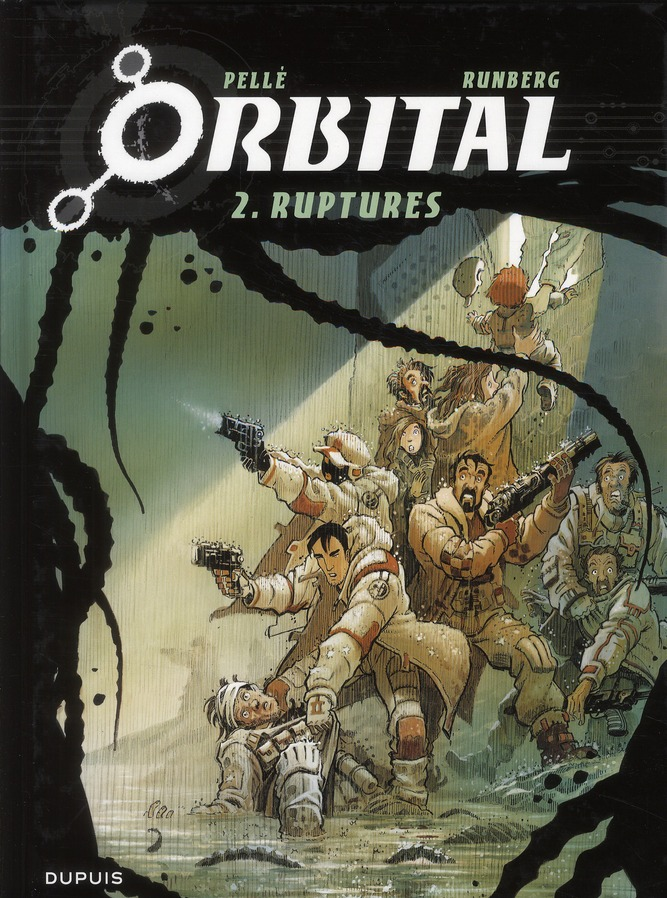 ORBITAL T.2  -  RUPTURES PELLE/RUNBERG