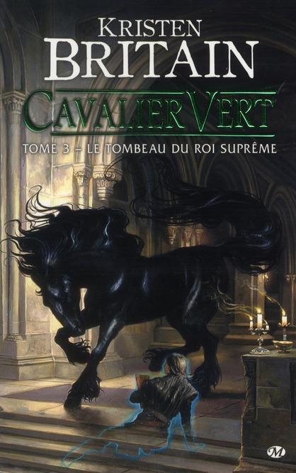Cavalier Vert T.3 ; Le Tombeau Du Roi Supreme