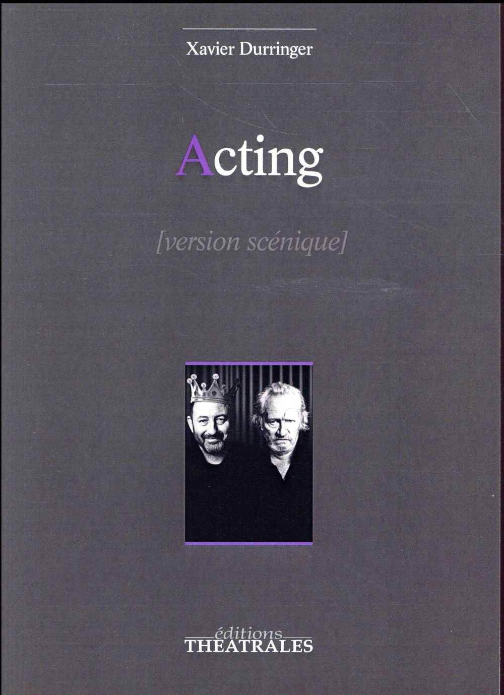 Acting ; version scénique 2016