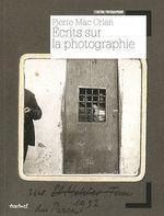 Pierre Mac Orlan, écrits Sur La Photographie