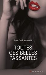 Vente EBooks : Toutes ces belles passantes  - Jean-Pierre Andrevon