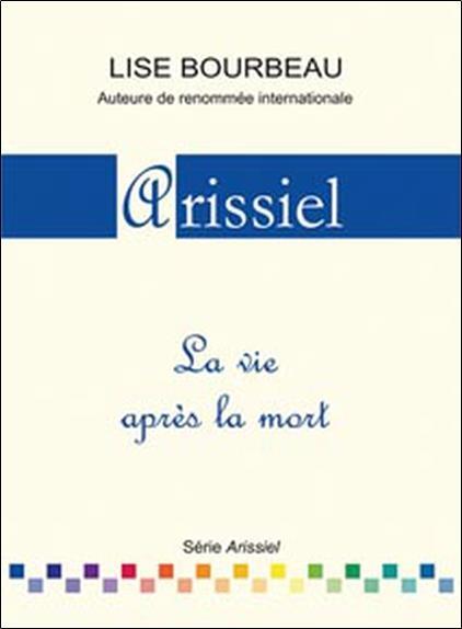 Arissiel ; la vie après la mort