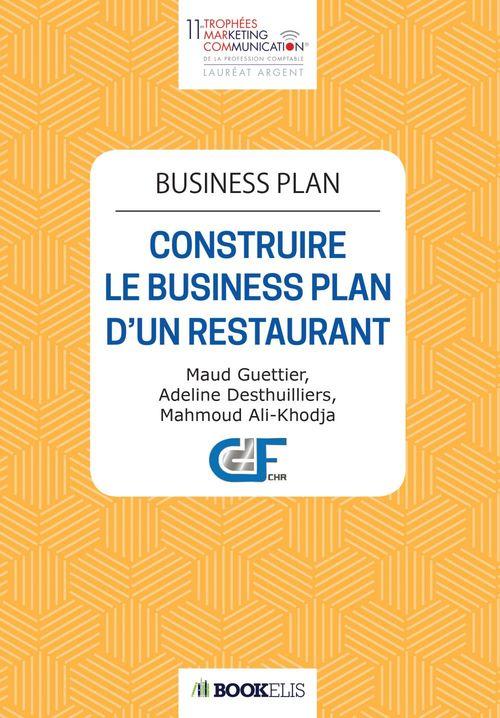 Business plan ; construire le business plan d'un restaurant