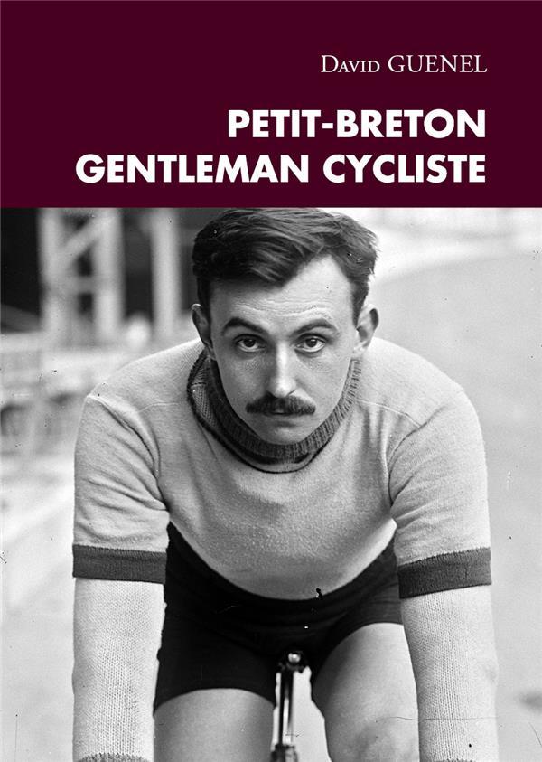 Petit-Breton, gentleman cycliste