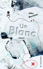 Vente Livre Numérique : Un Blanc  - Mika Biermann