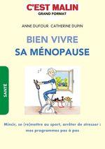 Vente Livre Numérique : Bien vivre sa ménopause, c'est malin  - Anne Dufour - Catherine Dupin