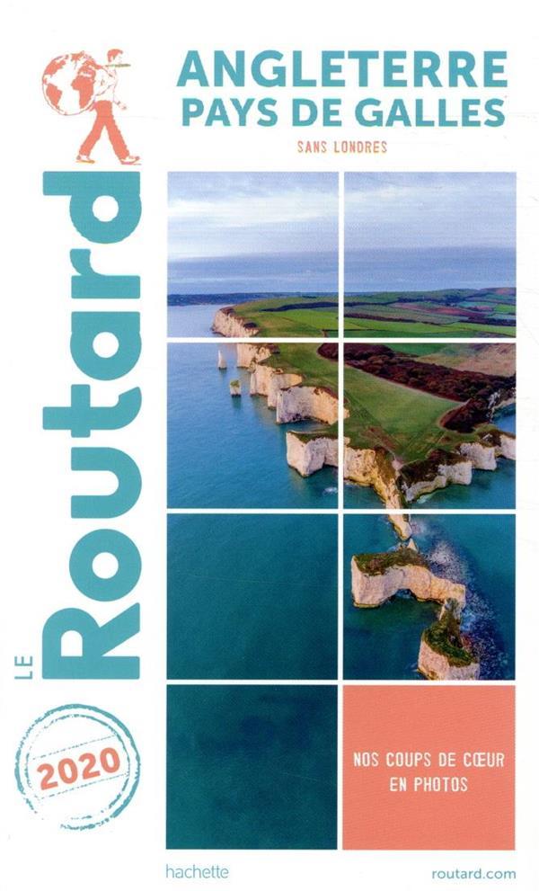 Guide du Routard ; Angleterre Pays de Galles ; sans Londres (édition 2020)