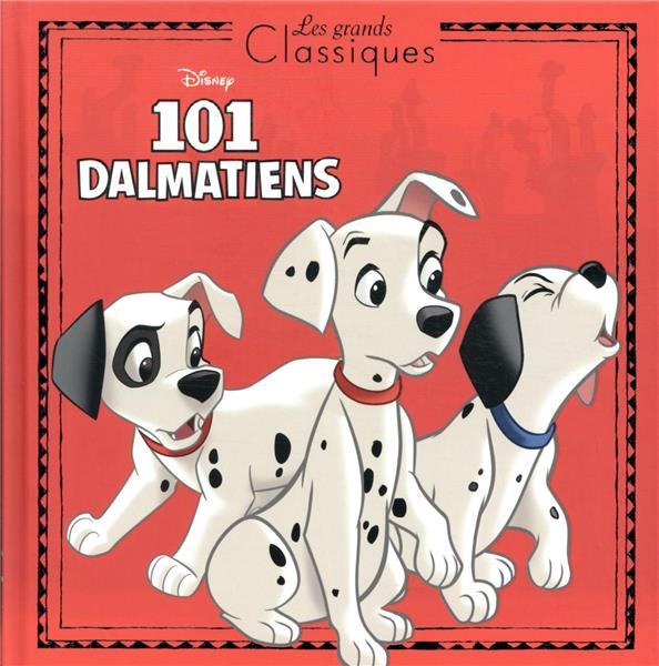les 101 Dalmatiens ; l'histoire du film