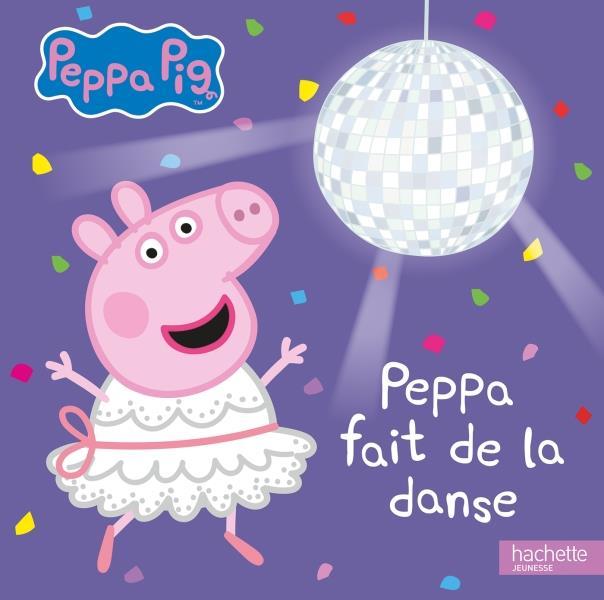 Peppa Pig ; Peppa fait de la danse