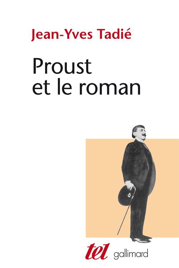 Proust et le roman essai sur les formes et techniques du roman dans