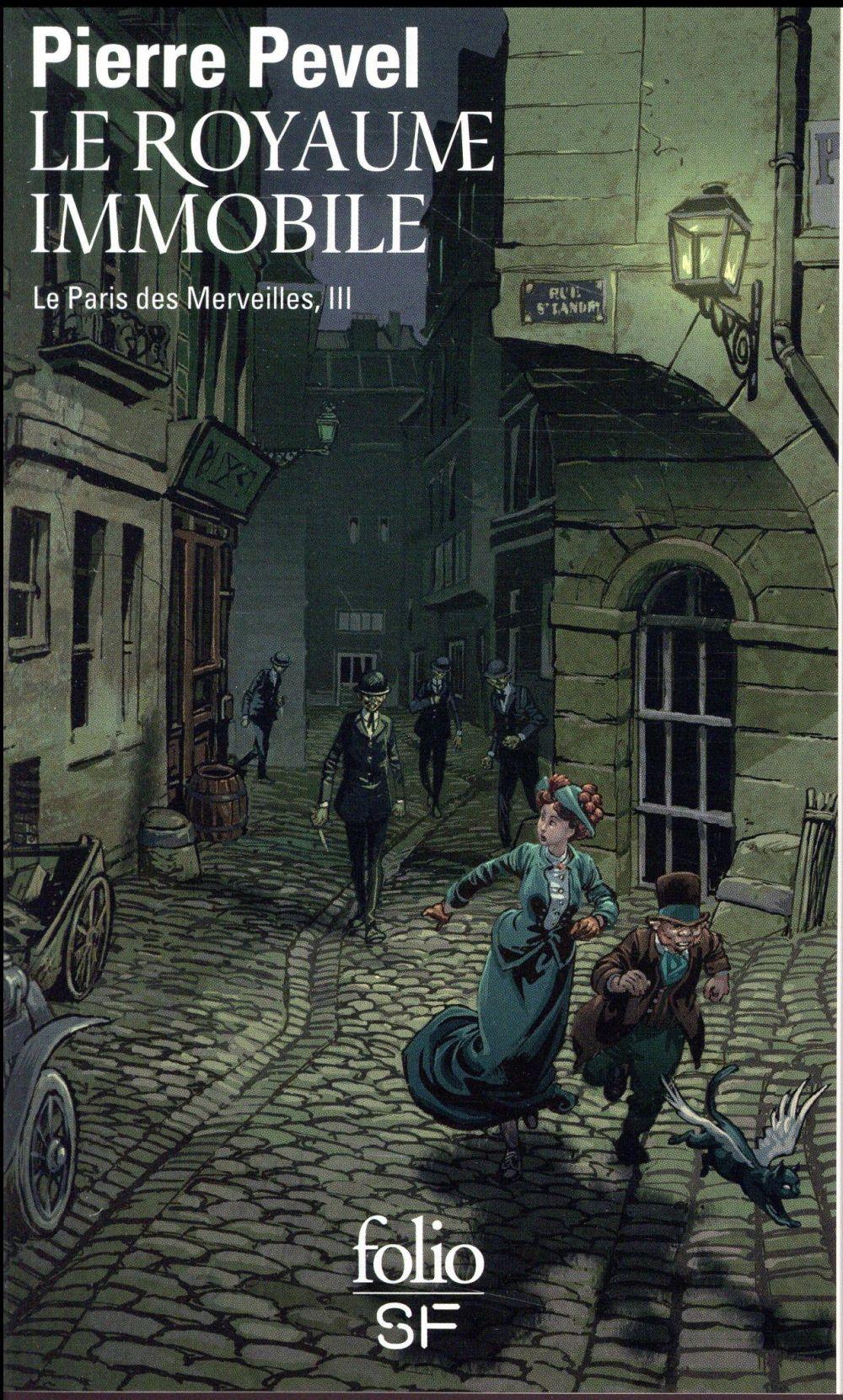 Le Paris des merveilles T.3 ; le royaume immobile