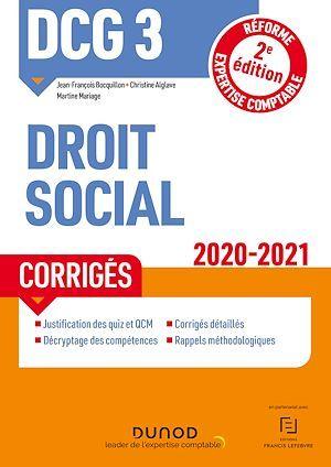 DCG 3 ; droit social ; corrigés (édition 2020/2021)