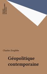 Vente Livre Numérique : Géopolitique contemporaine  - Charles Zorgbibe