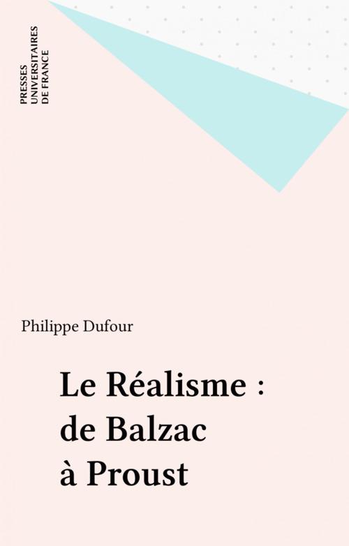 Le Réalisme : de Balzac à Proust